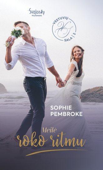Sophie Pembroke, Meilė roko ritmu. Vestuvių sala. 2 knyga
