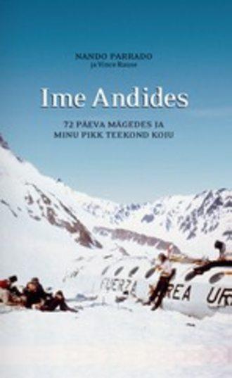 Vince Rause, Nando Parrado, Ime Andides