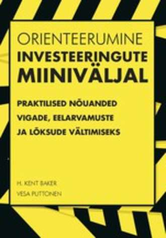 H. Kent Baker, Vesa Puttonen, Orienteerumine investeeringute miiniväljal