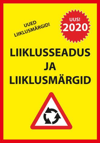 Ragnar Sokk, Liiklusseadus ja liiklusmärgid 2020