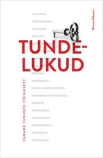Kimmo Takanen, Tundelukud