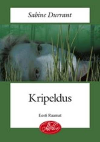 Sabine Durrant, Kripeldus