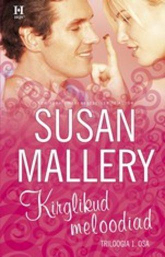 Susan Mallery, Kirglikud meloodiad. Keyesi õed, I raamat