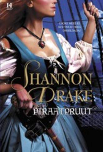 Shannon Drake, Piraatpruut