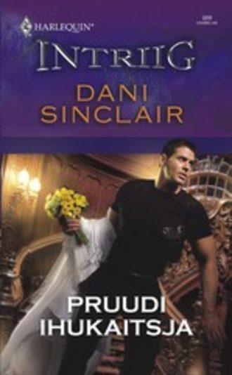 Dani Sinclair, Pruudi ihukaitsja