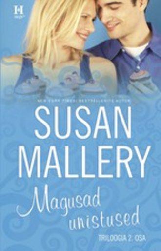 Susan Mallery, Magusad unistused. Keyesi õed, II raamat