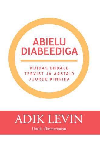 Adik Levin, MD, Abielu diabeediga