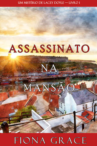 Фиона Грейс, Assassinato na Mansão