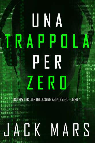 Джек Марс, Una Trappola per Zero