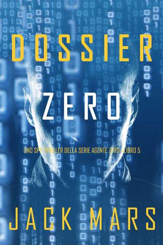 Джек Марс, Dossier Zero
