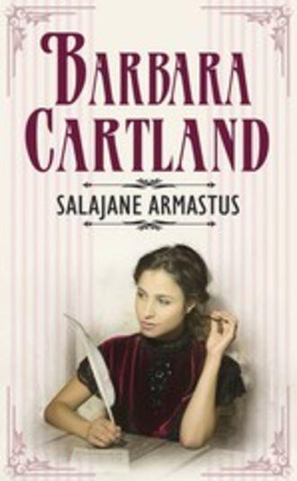 Barbara Cartland, Salajane armastus