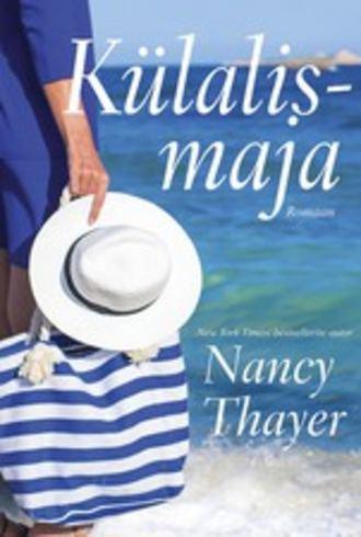 Nancy Thayer, Külalismaja