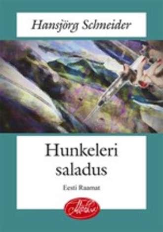 Hansjörg Schneider, Hunkeleri saladus