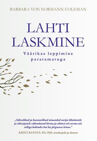 Barbara von, Lahti laskmine. Väärikas leppimine paratamatuga