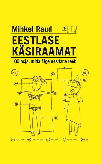Mihkel Raud, Eestlase käsiraamat. 100 asja, mida õige eestlane teeb