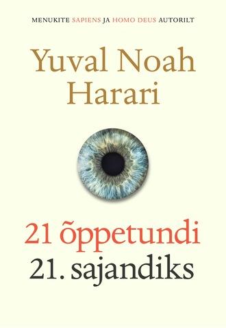 Yuval Noah Harari, 21 õppetundi 21. sajandiks