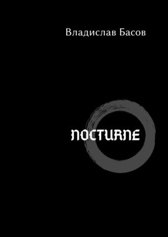 Владислав Басов, Nocturne