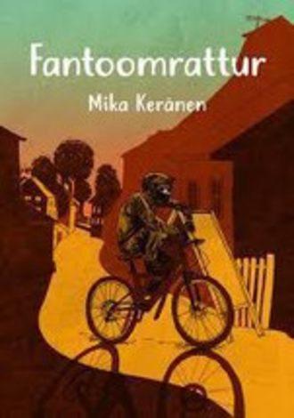 Mika Keränen, Fantoomrattur