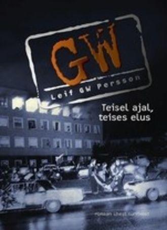 Leif G.W. Persson, Teisel ajal, teises elus