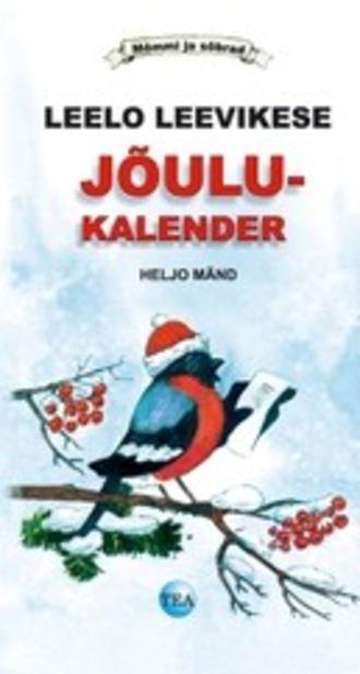 Heljo Mänd, Leelo Leevikese jõulukalender