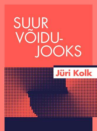 Jüri Kolk, Suur võidujooks