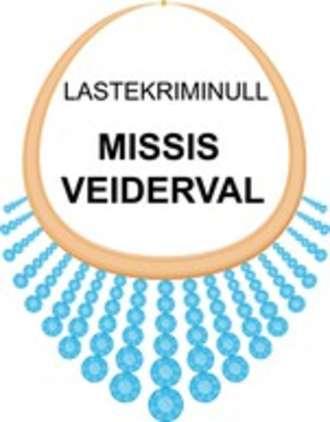 Siiri Pärkson, Missis Veiderval