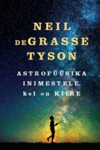 Neil deGrasse Tyson, Astrofüüsika inimestele, kellel on kiire
