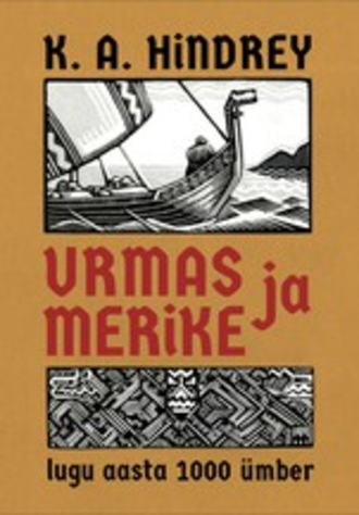 Karl August Hindrey, Urmas ja Merike