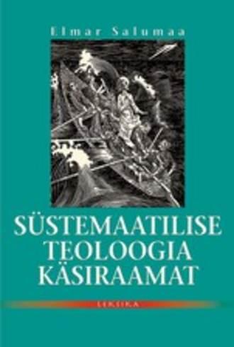 Elmar Salumaa, Süstemaatilise teoloogia käsiraamat ehk dogmaatika märksõnades