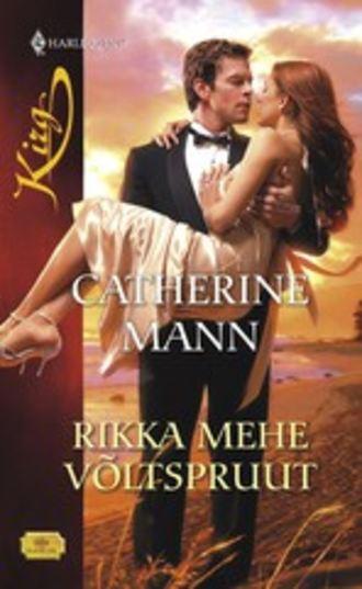 Catherine Mann, Rikka mehe võltspruut