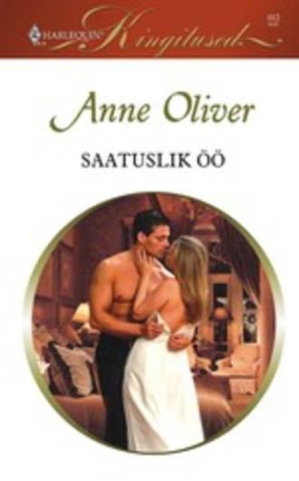 Anne Oliver, Saatuslik öö