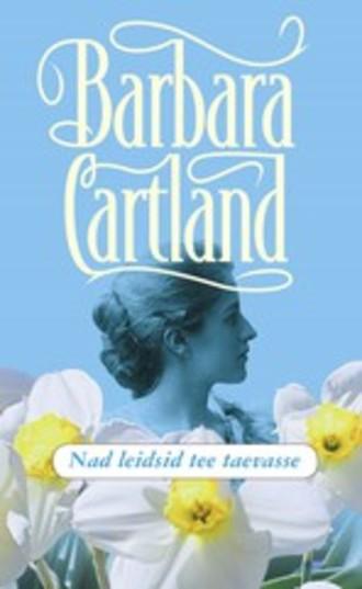 Barbara Cartland, Nad leidsid tee taevasse