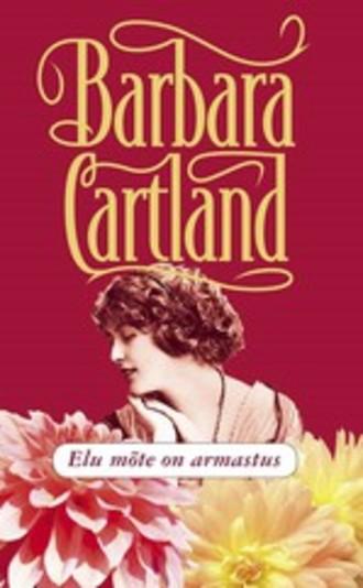 Barbara Cartland, Elu mõte on armastus