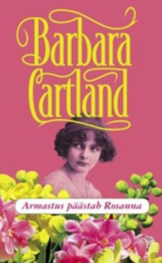 Barbara Cartland, Armastus päästab Rosanna