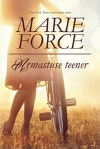 Marie Force, Armastuse teener