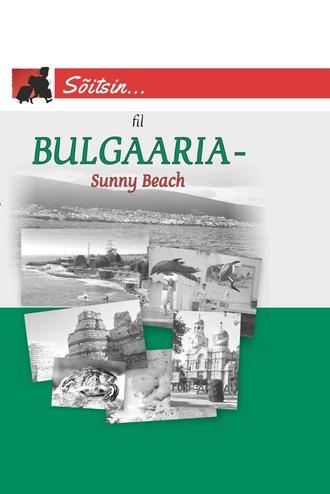 Fil , Bulgaaria – Sunny Beach