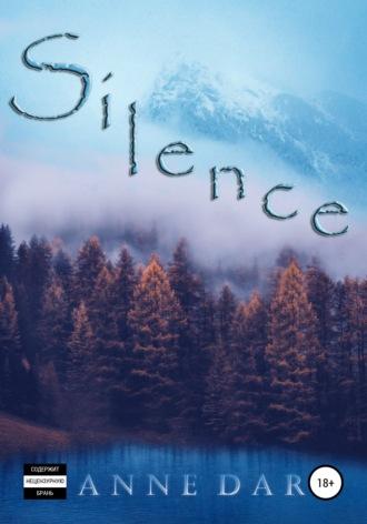 Anne Dar, Silence