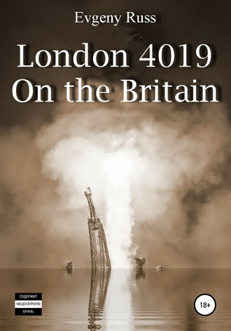 Evgeny Russ, London 4019. On the Britain