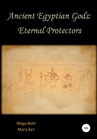 Maribel Maga Beth, Ancient Egyptian Gods: Eternal Protectors