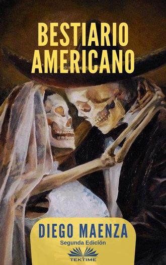 Diego Maenza, Bestiario Americano