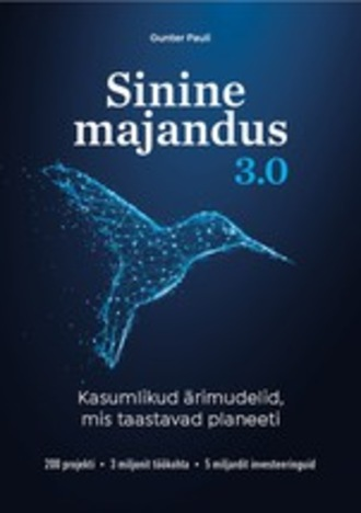 Gunter Pauli, Sinine Majandus 3.0