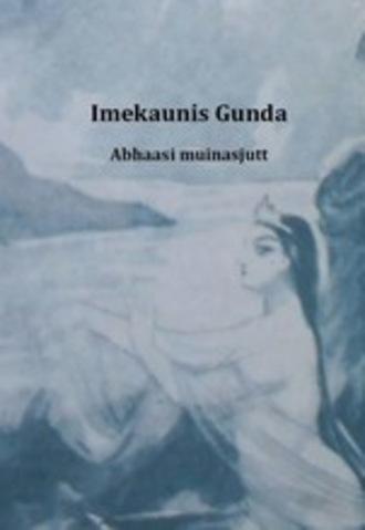 Abhaasi Muinasjutt, Imekaunis Gunda